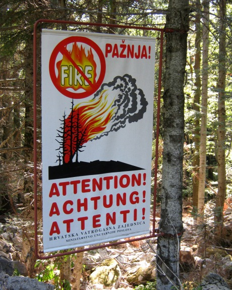 A Croatian sign about fire danger.