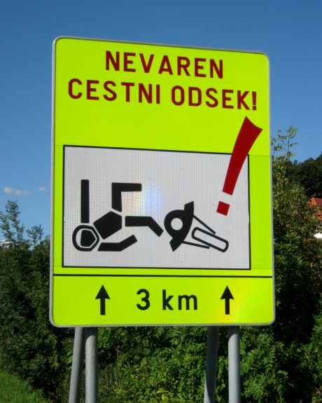 A Slovenian sign about the dangers of riding a long-nosed pirate.